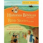 Historias Biblicas Para Ninos/Bible Stories for Kids by Francine Rivers