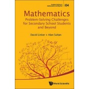 Mathematics Problem-solving Challenges For Secondary School Students And Beyond by David L. Linker