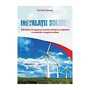 Instalatii eoliene. Indrumator de inginerie executie montare si exploatare a instalatiilor energetice eoliene