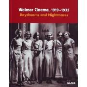 Weimar Cinema 1919-1933 by Laurence Kardish