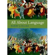 All About Language by Barry J. Blake