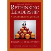 Rethinking Leadership by Thomas J. Sergiovanni