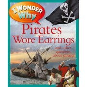 I Wonder Why Pirates Wore Earrings by Pat Jacobs