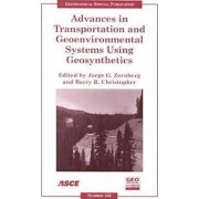 Advances in Transportation and Geoenvironmental Systems Using Geosynthetics by Jorge Zornberg