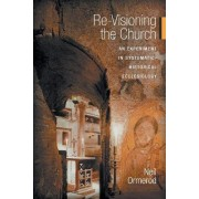 Re-visioning the Church by Neil Ormerod