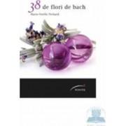 38 de flori de Bach - Marie-Noelle Pichard