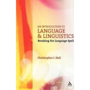 An Introduction to Language and Linguistics by Chris Hall