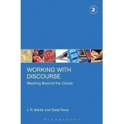 Working with Discourse - Meaning Beyond the Clause by J. R. Martin