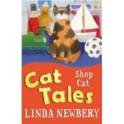 Cat Tales: Shop Cat by Linda Newbery