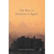 The Rise of Islamism in Egypt by Alaa Al-Din Arafat