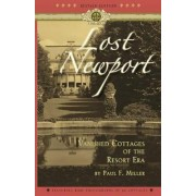 Lost Newport by Paul F Miller