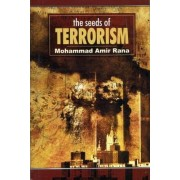 The Seeds of Terrorism by Mohammad Amir Rana