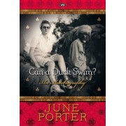 Can a Duck Swim? by June Porter