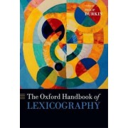 The Oxford Handbook of Lexicography by Philip Durkin