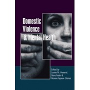 Domestic Violence and Mental Health by Louise Howard