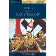 Hitler and Nazi Germany by Frank McDonough