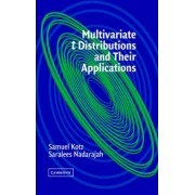 Multivariate T-Distributions and Their Applications by Samuel Kotz