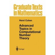 Advanced Topics in Computional Number Theory by Henri Cohen