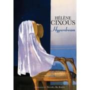 Hyperdream by Helene Cixous