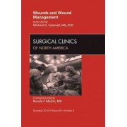 Wounds and Wound Management, An Issue of Surgical Clinics by Michael D. Caldwell