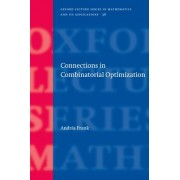 Connections in Combinatorial Optimization by Andras Frank