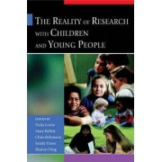 The Reality of Research with Children and Young People by Mary Kellett