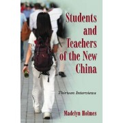 Students and Teachers of the New China by Madelyn Holmes