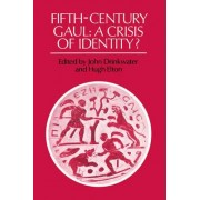 Fifth-Century Gaul by John Drinkwater