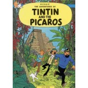 The Adventures of Tintin: Tintin and the Picaros by Herge Herge