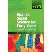 Applied Social Science for Early Years by Ewan Ingleby