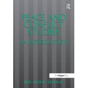 Peace and Conflict Studies by Ho-Won Jeong