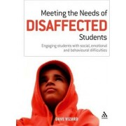 Meeting the Needs of Disaffected Students by Dave Vizard
