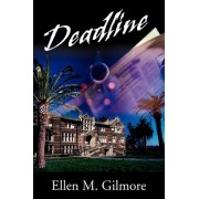 Deadline by Ellen M Gilmore