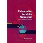 Understanding Knowledge Management by Alexander Styhre