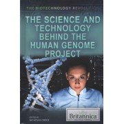 The Science and Technology Behind the Human Genome Project by Nicholas Croce