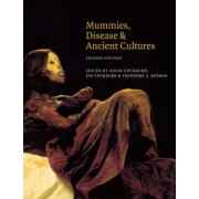 Mummies, Disease and Ancient Cultures by Thomas Aidan Cockburn