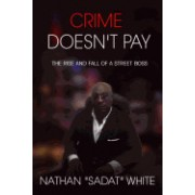 Crime Doesn't Pay: The Rise and Fall of a Street Boss