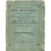 Oeuvres Completes De Dominique Zampieri Dit Le Dominiquin/Galerie Complete Des Tableaux Des Peintres Le Plus Celebres