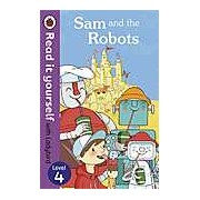 Sam and the Robots: Read it yourself with Ladybird Level 4