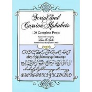 Script and Cursive Alphabets by Dan X. Solo