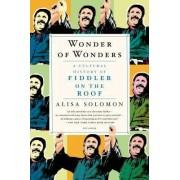 Wonder of Wonders by Alisa Solomon