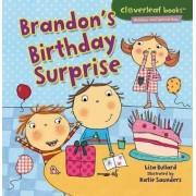 Brandon's Birthday Surprise by Lisa Bullard