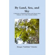 By Land, Sea, and Sky by Morgan Daimler
