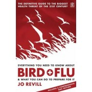 Everything You Need to Know About Bird Flu and What You Can Do to Prepare For it by Jo Revill