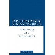 Posttraumatic Stress Disorder by Subcommittee on Posttraumatic Stress Disorder of the Committee on Gulf War and Health
