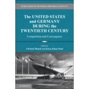 The United States and Germany During the Twentieth Century by Christof Mauch