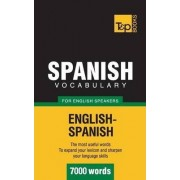 Spanish Vocabulary for English Speakers - 7000 Words by Andrey Taranov