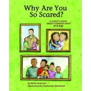 Why are You So Scared? by Beth Andrews