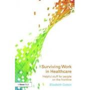 Surviving Work in Healthcare by Elizabeth Cotton