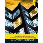 Organizational Communication by Daniel P. Modaff